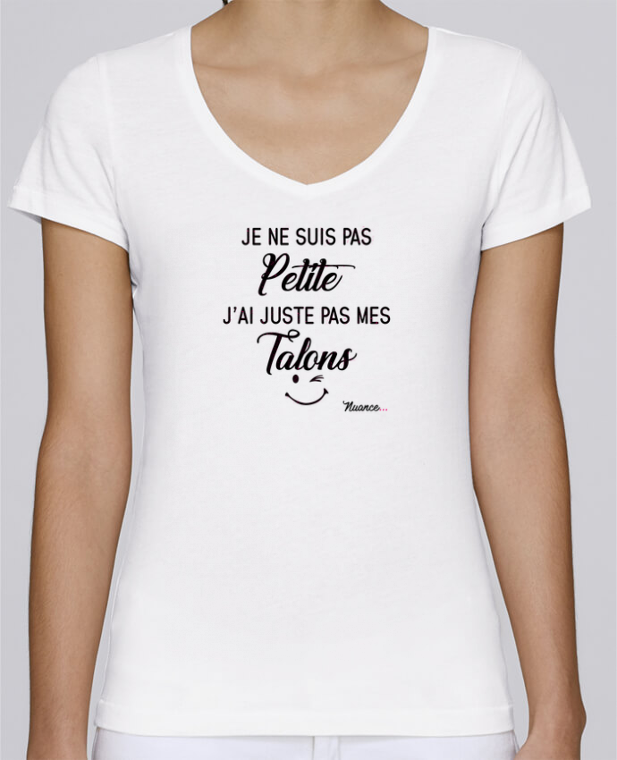 Camiseta Mujer Cuello en V Stella Chooses Je ne suis pas petite, j'ai juste pas mes talons por tunetoo