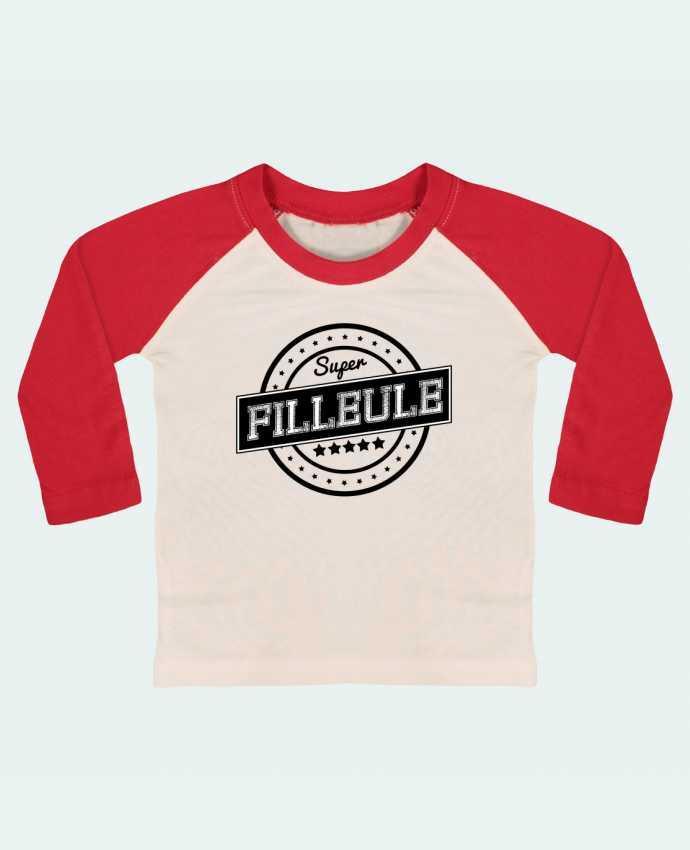 Camiseta Bebé Béisbol Manga Larga Super filleule por justsayin