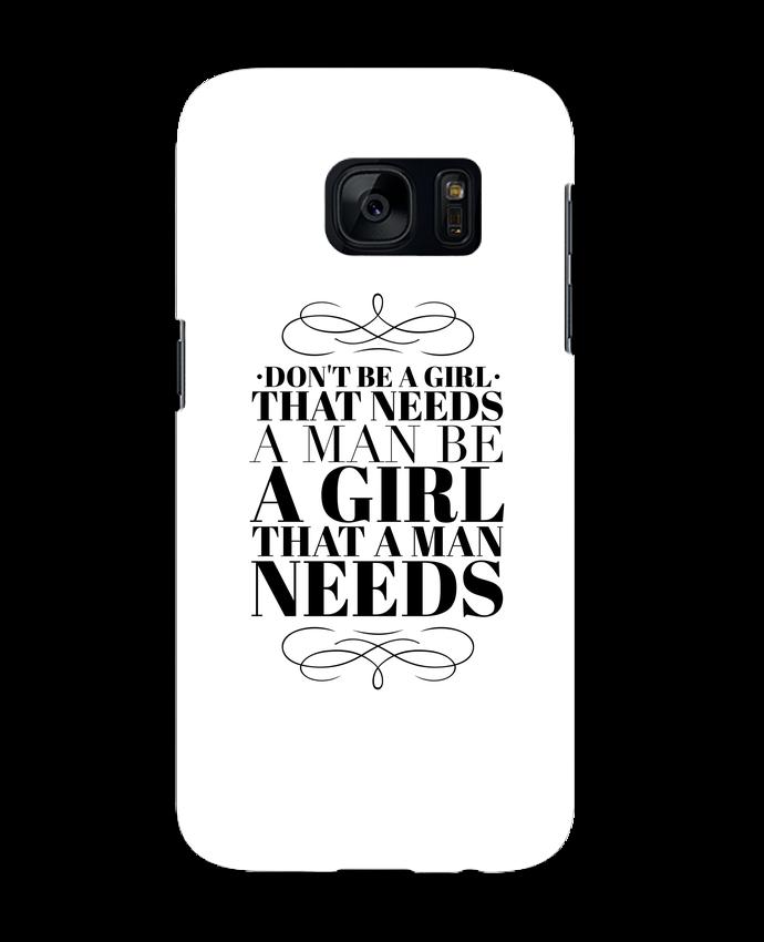 Carcasa Samsung Galaxy S7 Don't be a girl por Les Caprices de Filles