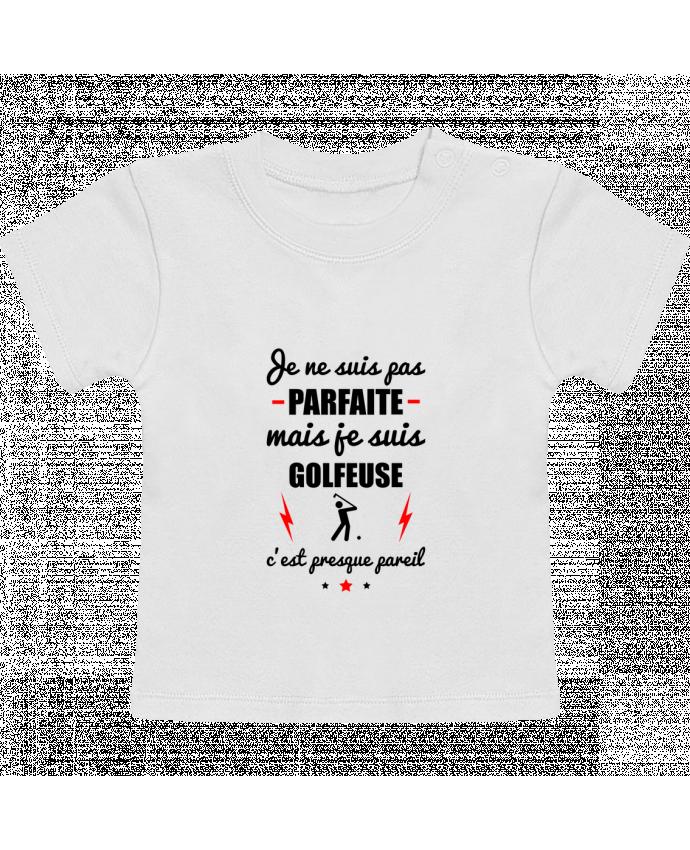 Camiseta Bebé Manga Corta Je ne suis pas porfaite mais je suis golfeuse c'est presque poreil manches courtes du