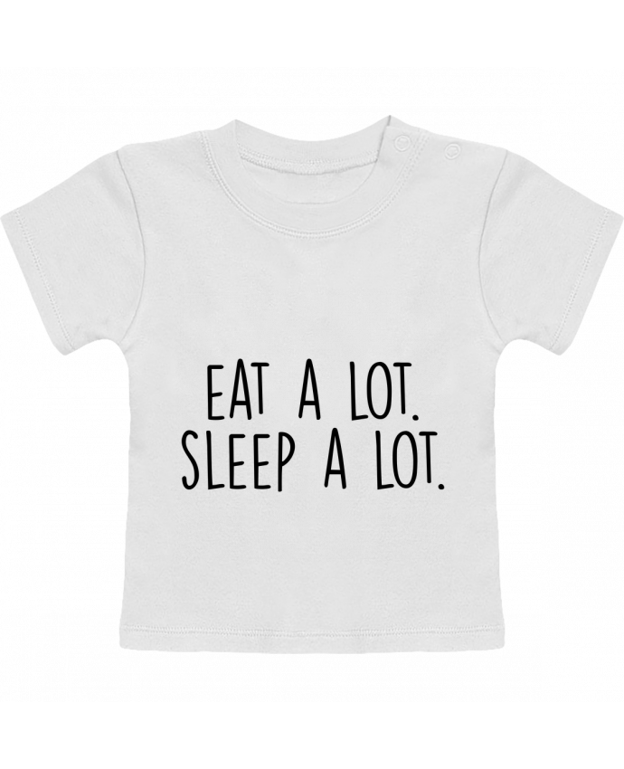 Camiseta Bebé Manga Corta Eat a lot. Sleep a lot. manches courtes du designer Bichette