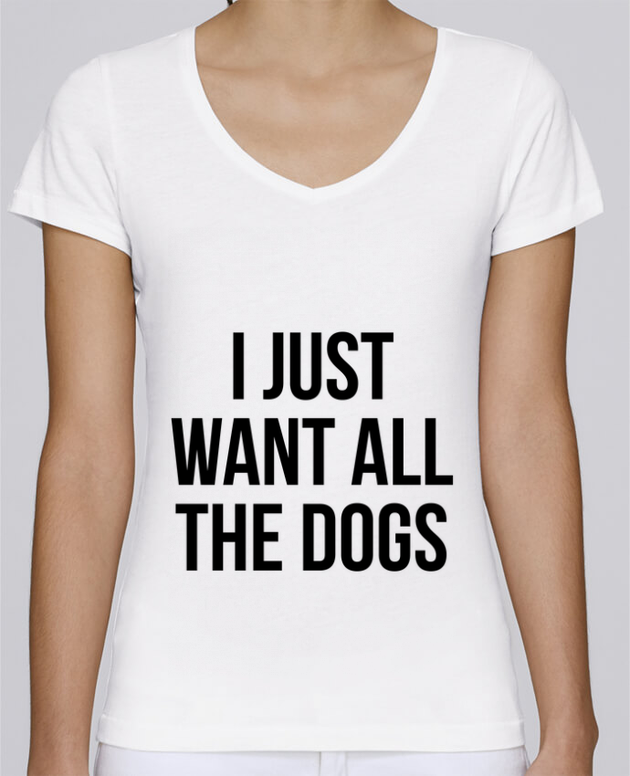Camiseta Mujer Cuello en V Stella Chooses I just want all dogs por Bichette