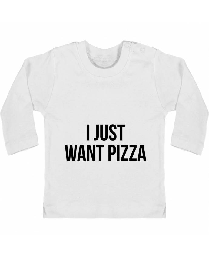 Camiseta Bebé Manga Larga con Botones  I just want pizza manches longues du designer Bichette