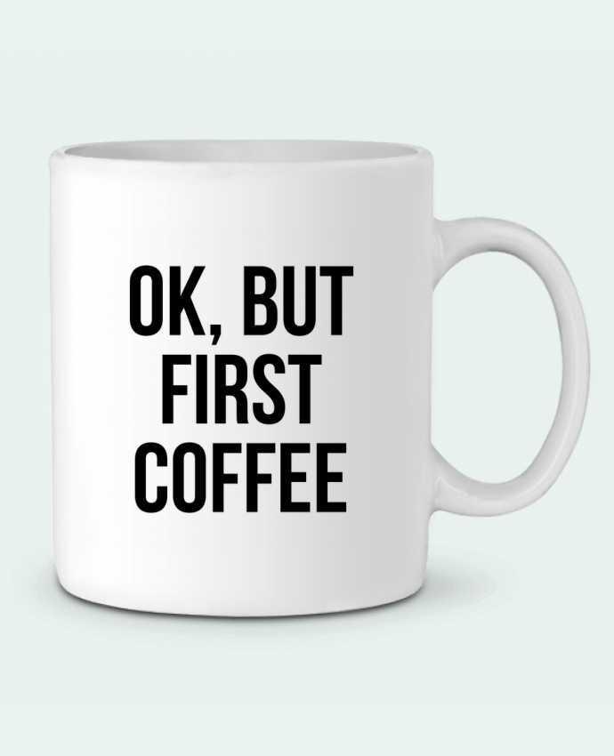 Taza Cerámica Ok, but first coffee por Bichette