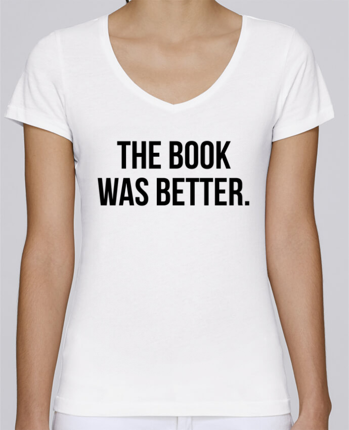 Camiseta Mujer Cuello en V Stella Chooses The book was better. por Bichette