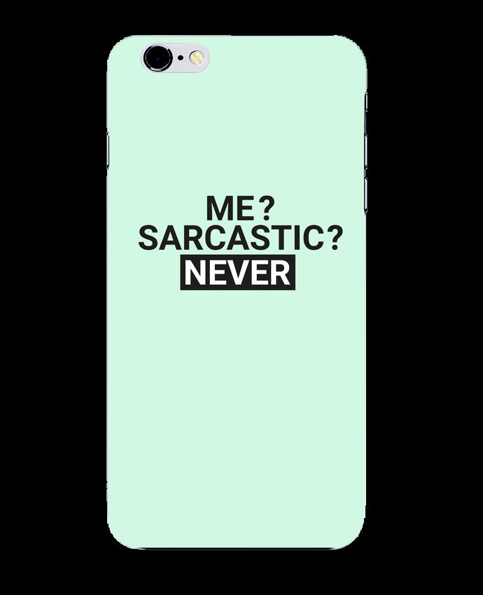 Carcasa Iphone 6+ Me sarcastic ? Never de tunetoo