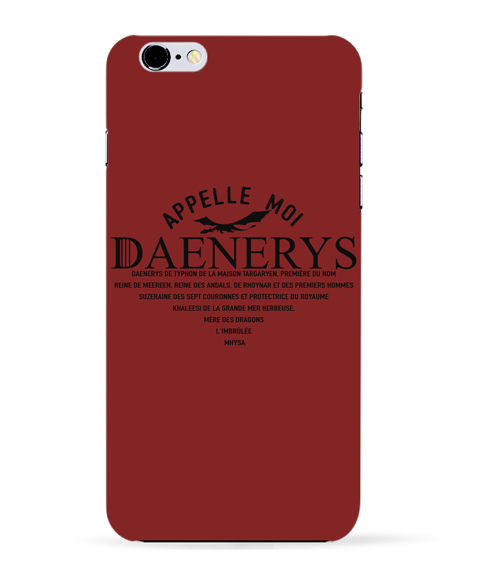 Carcasa Iphone 6+ Appelle moi Daenerys de tunetoo