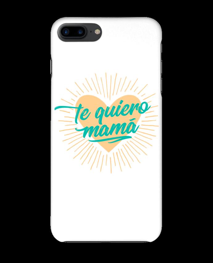 Carcasa Iphone 7+ te quiero mamá por tunetoo
