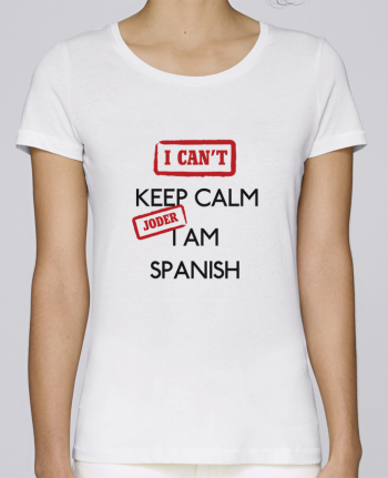 Camiseta Mujer Stellla Loves I can't keep calm jorder I am spanish por tunetoo