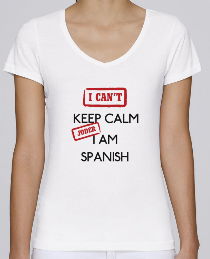 Camiseta Mujer Cuello en V Stella Chooses I can't keep calm jorder I am spanish por tunetoo