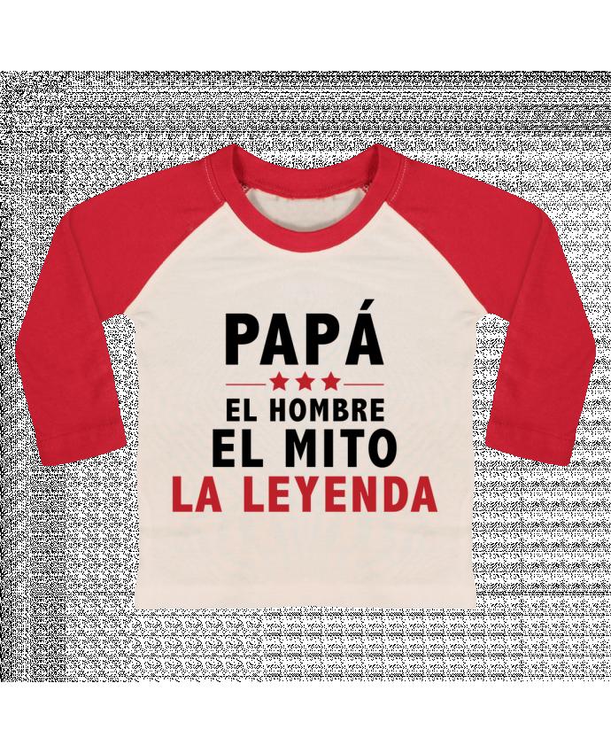 Camiseta Bebé Béisbol Manga Larga PAPÁ : EL HOMBRE EL MITO LA LEYENDA por tunetoo