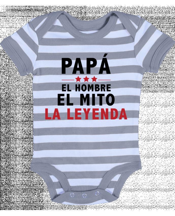 Body Bebé a Rayas PAPÁ : EL HOMBRE EL MITO LA LEYENDA - tunetoo