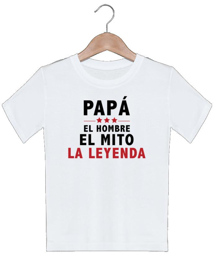 T-shirt garçon motif PAPÁ : EL HOMBRE EL MITO LA LEYENDA tunetoo