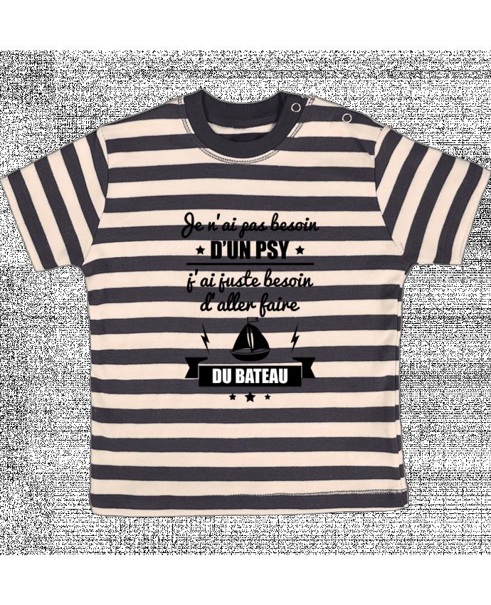 Camiseta Bebé a Rayas Je n'ai pas besoin d'un psy, j'ai juste besoin d'aller faire du bateau