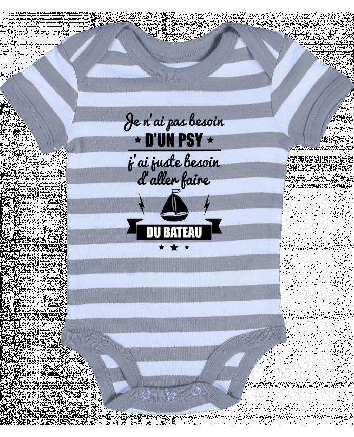 Body Bebé a Rayas Je n'ai pas besoin d'un psy, j'ai juste besoin d'aller faire du bateau - Benichan