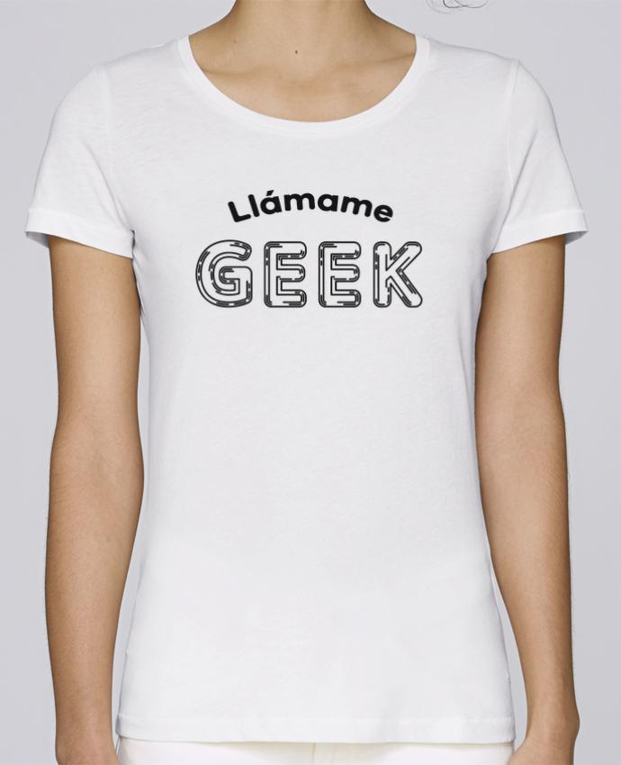 Camiseta Mujer Stellla Loves Llámame GEEK por tunetoo