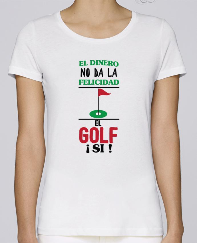Camiseta Mujer Stellla Loves El dinero no da la felicidad, el golf si ! por tunetoo