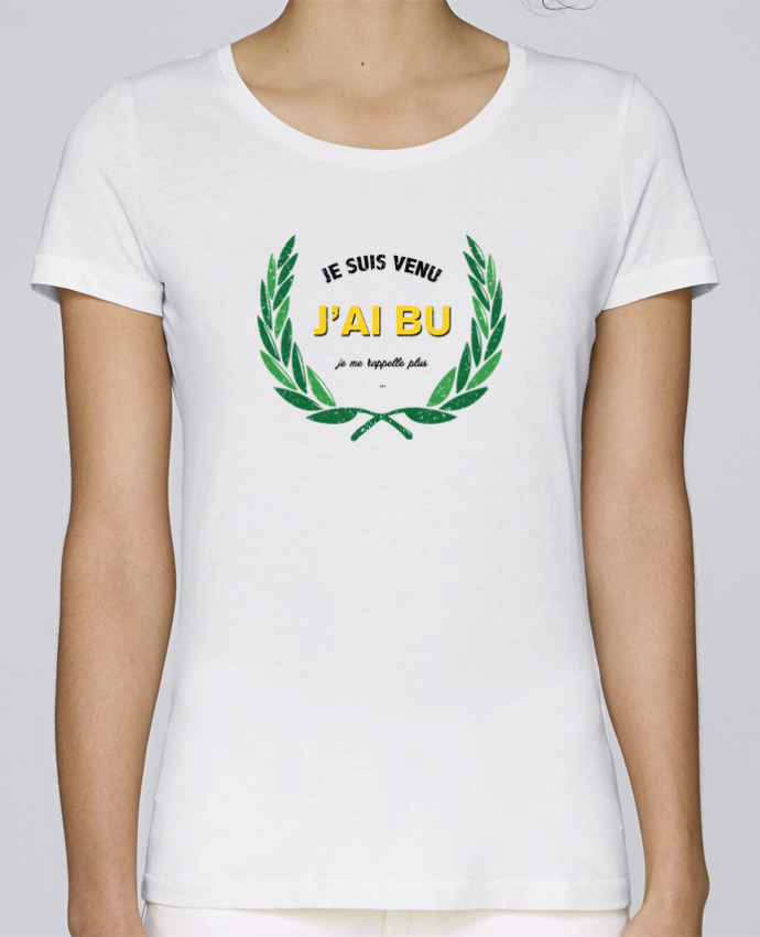 Camiseta Mujer Stellla Loves Je suis venu, j'ai bu, je me rappelle plus por tunetoo