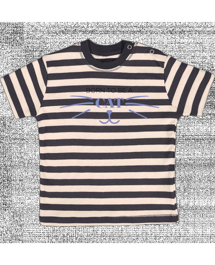 Camiseta Bebé a Rayas Born to be a cat por tunetoo
