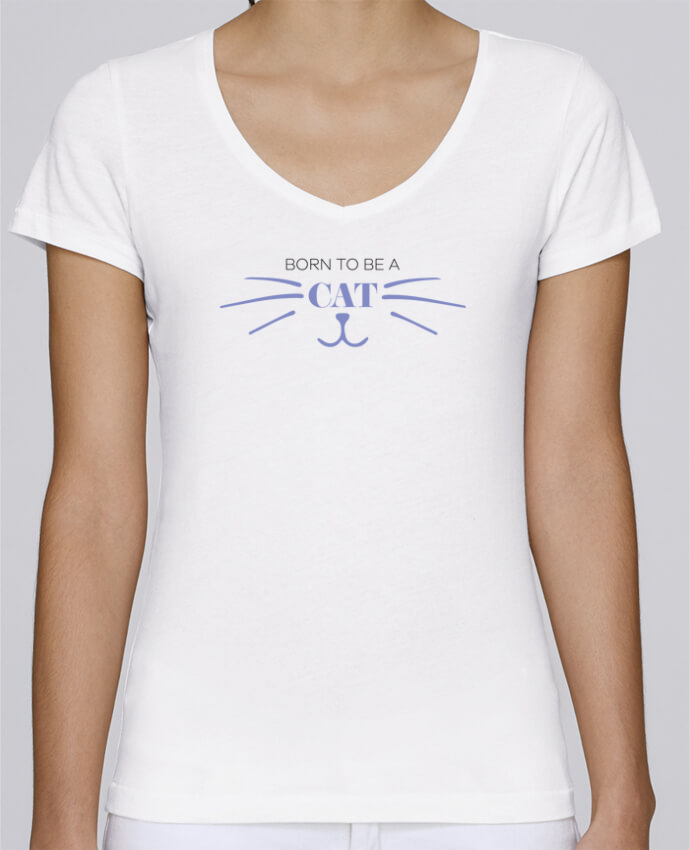 Camiseta Mujer Cuello en V Stella Chooses Born to be a cat por tunetoo