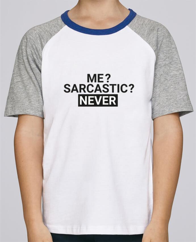 Camiseta de manga ranglan corta en contraste Stanley Mini Jump Short Sleeve Me sarcastic ? Never por tunetoo
