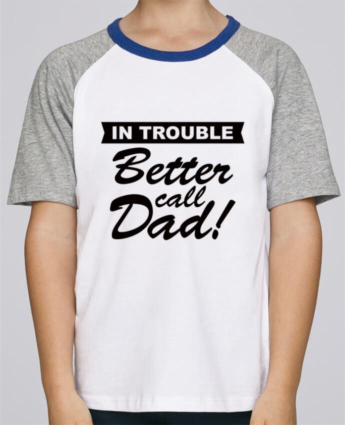 Camiseta de manga ranglan corta en contraste Stanley Mini Jump Short Sleeve Better call dad por Freeyourshirt.com