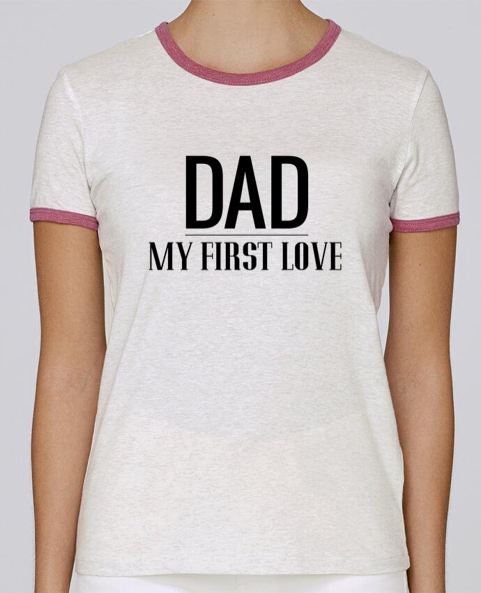 Camiseta Mujer Stella Returns Dad my first love pour femme por tunetoo
