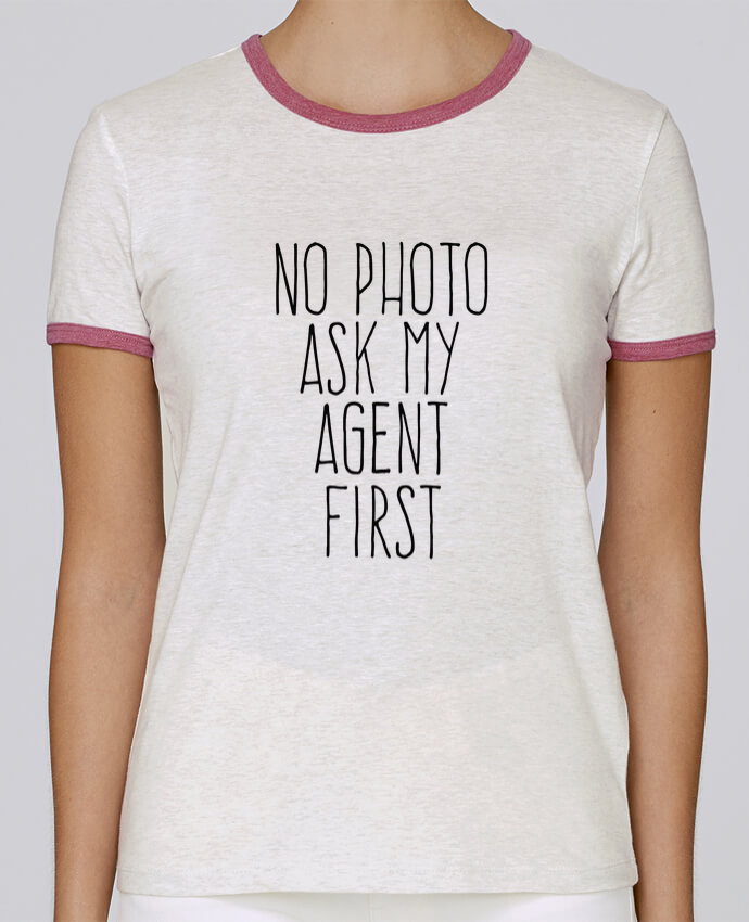 Camiseta Mujer Stella Returns No photo ask my agent pour femme por justsayin