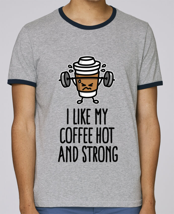 Camiseta Bordes Contrastados Hombre Stanley Holds I like my coffee hot and strong pour femme por LaundryFactory