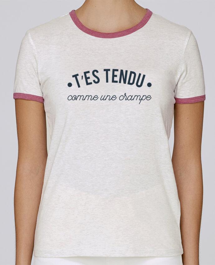 Camiseta Mujer Stella Returns T'es tendu comme une crampe pour femme por tunetoo