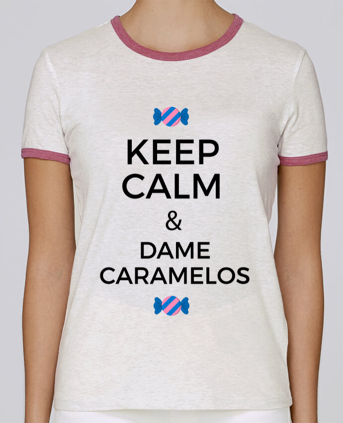 Camiseta Mujer Stella Returns Keep Calm and Dame Caramelos pour femme por tunetoo