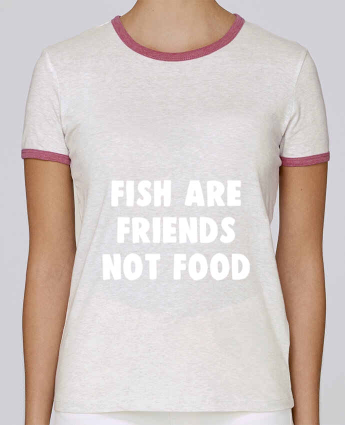 Camiseta Mujer Stella Returns Fish are firends not food pour femme por Bichette