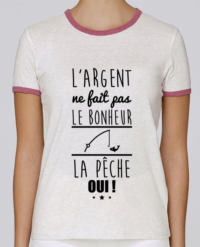 Camiseta Mujer Stella Returns L'argent ne fait pas le bonheur la pêche oui ! pour femme por Benichan