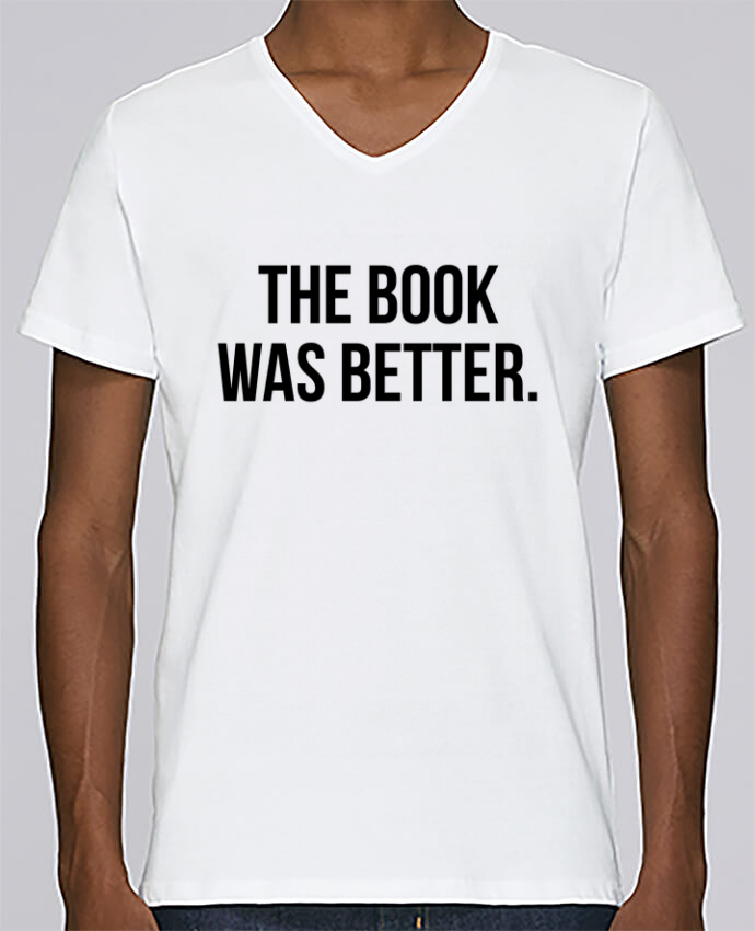 Camiseta Hombre Cuello en V Stanley Relaxes The book was better. por Bichette