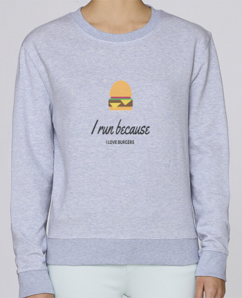 Sudadera Cuello Redondo Stella Hides I run because I love burgers por followmeggy