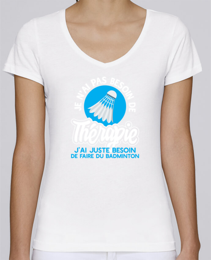 Camiseta Mujer Cuello en V Stella Chooses Thérapie badminton por Original t-shirt