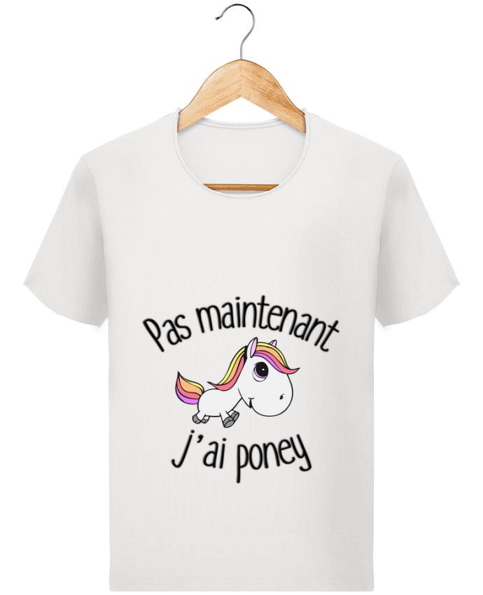Camiseta Hombre Stanley Imagine Vintage Pas maintenant j'ai poney por FRENCHUP-MAYO