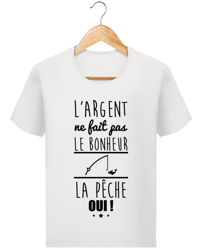 Camiseta Hombre Stanley Imagine Vintage L'argent ne fait pas le bonheur la pêche oui ! por Benichan