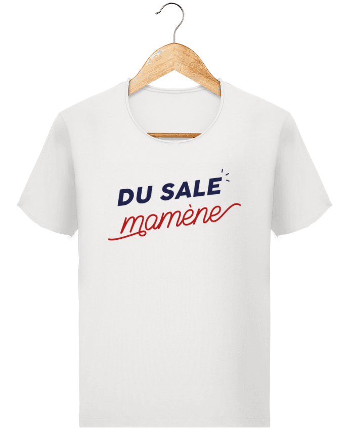 Camiseta Hombre Stanley Imagine Vintage du sale mamène by Ruuud por Ruuud