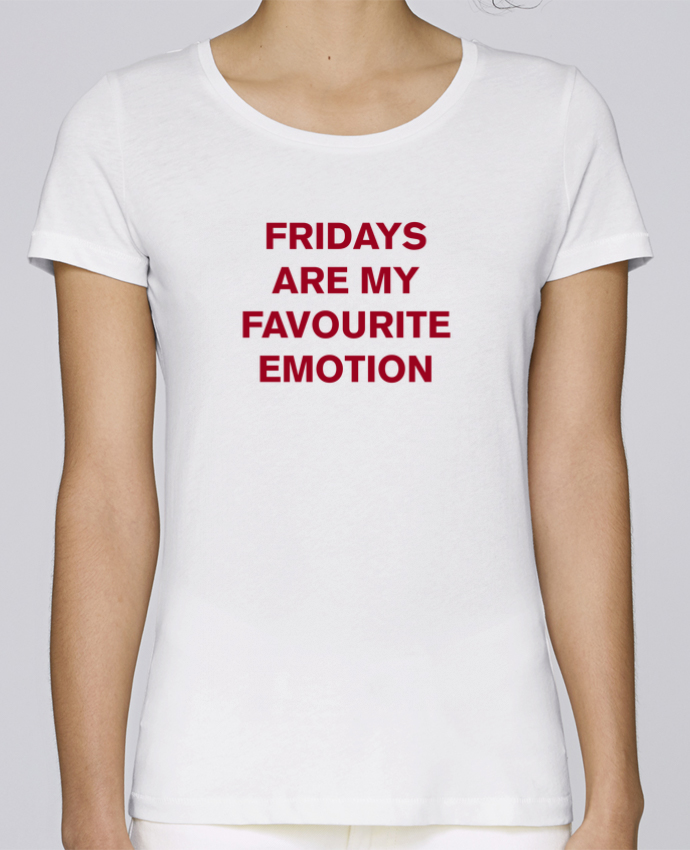 Camiseta Mujer Stellla Loves Fridays are my favourite emotion por tunetoo