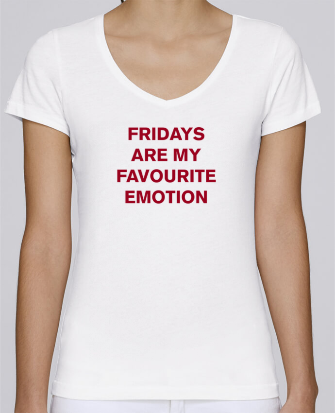 Camiseta Mujer Cuello en V Stella Chooses Fridays are my favourite emotion por tunetoo