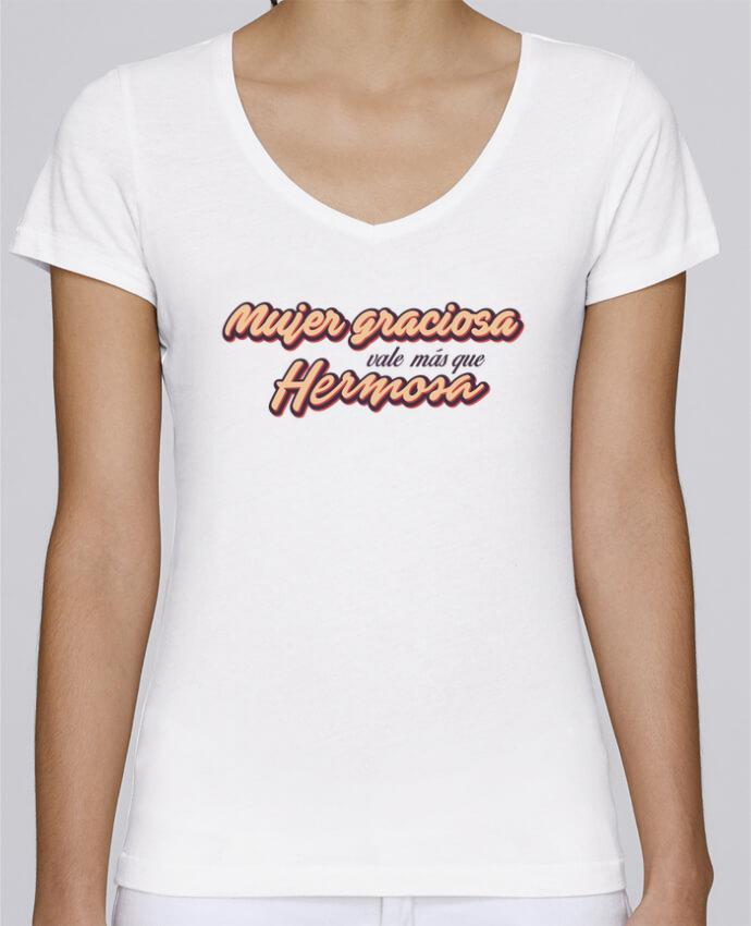 Camiseta Mujer Cuello en V Stella Chooses Mujer graciosa vale más que hermosa por tunetoo