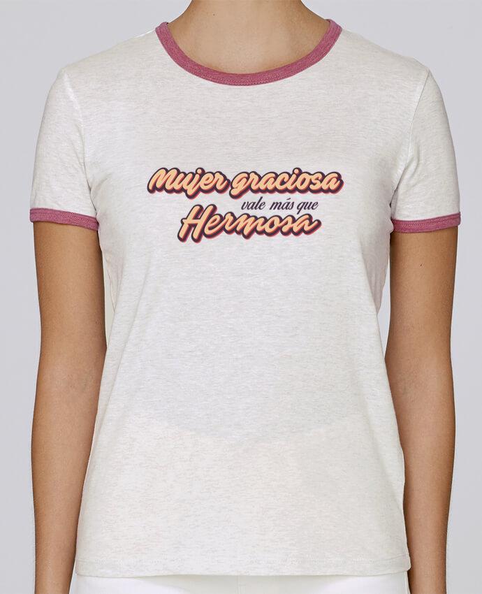 Camiseta Mujer Stella Returns Mujer graciosa vale más que hermosa pour femme por tunetoo