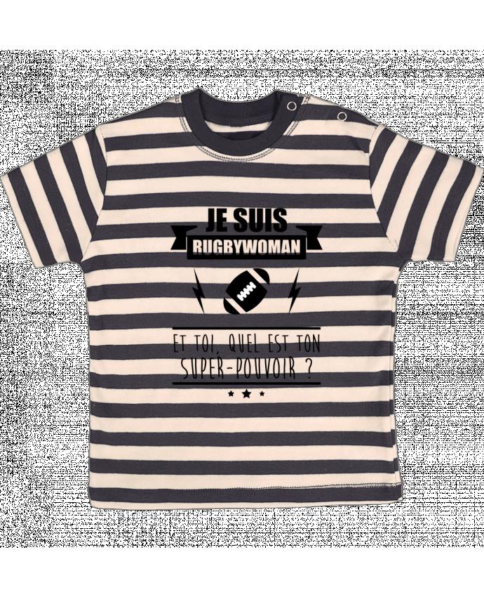 Camiseta Bebé a Rayas Je suis rugbywoman et toi, quel est ton super-pouvoir ? por Benichan