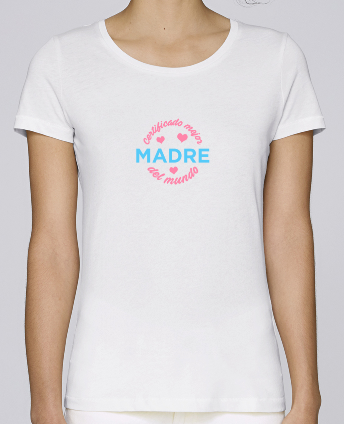 Camiseta Mujer Stellla Loves Certificado mejor madre del mundo por tunetoo