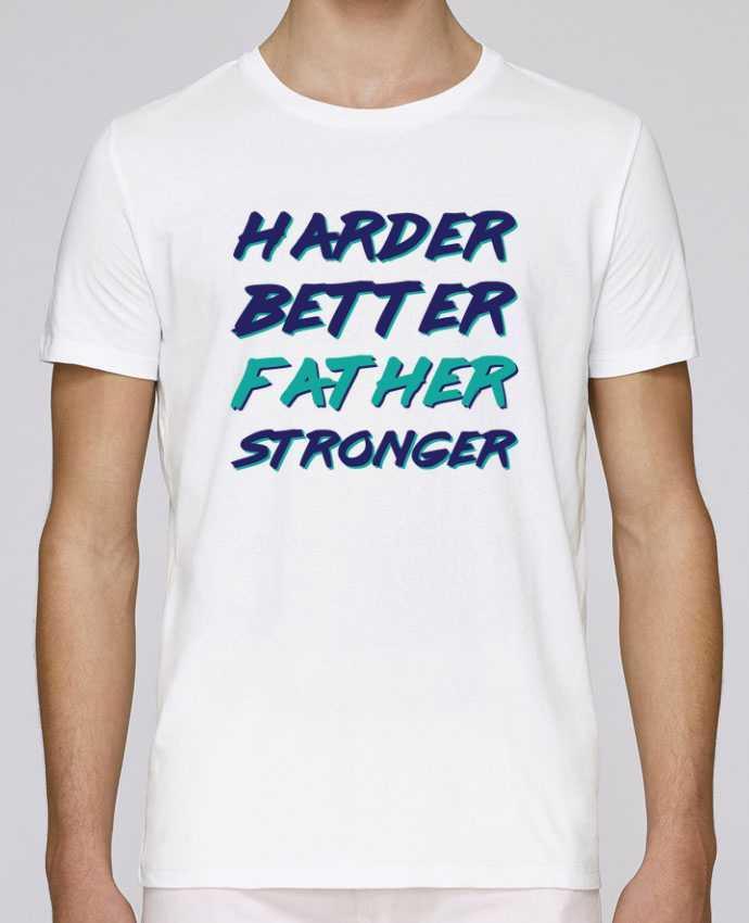 Camiseta Cuello Redondo Stanley Leads Harder Better Father Stronger por tunetoo