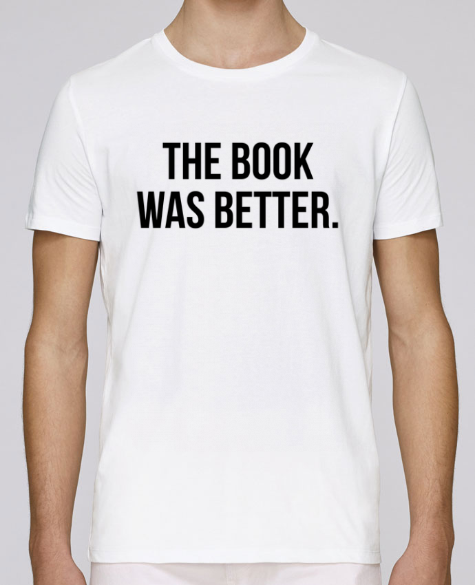 Camiseta Cuello Redondo Stanley Leads The book was better. por Bichette