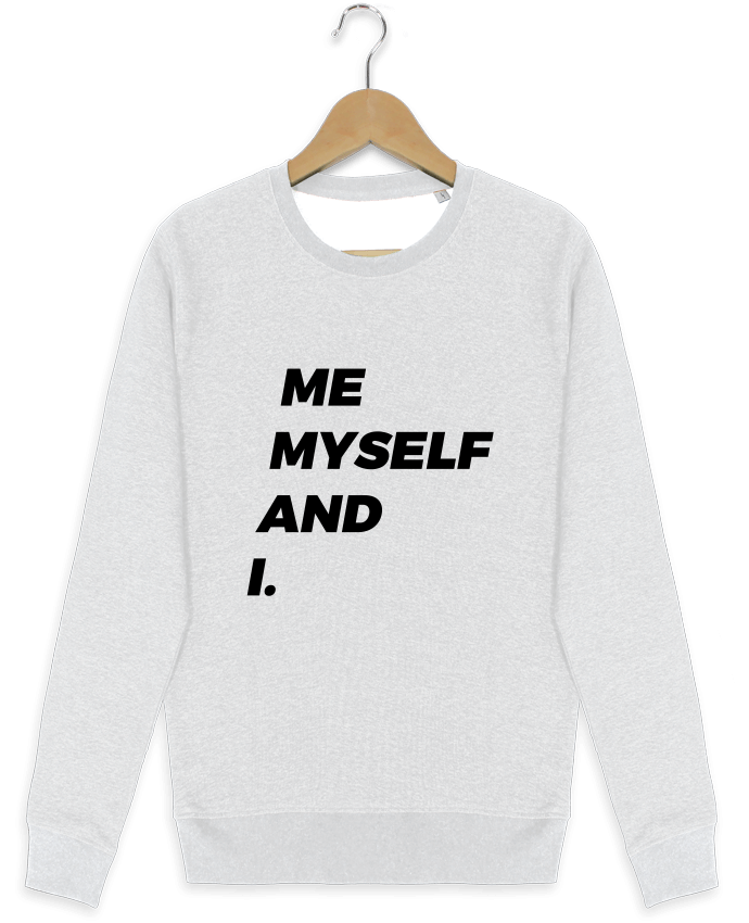 Sweat-shirt Stanley stella modèle seeks me myself and i. por tunetoo