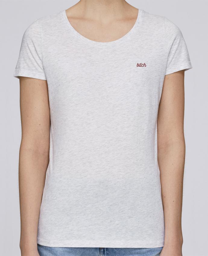T-shirt  Femme Brodé Bitch por tunetoo