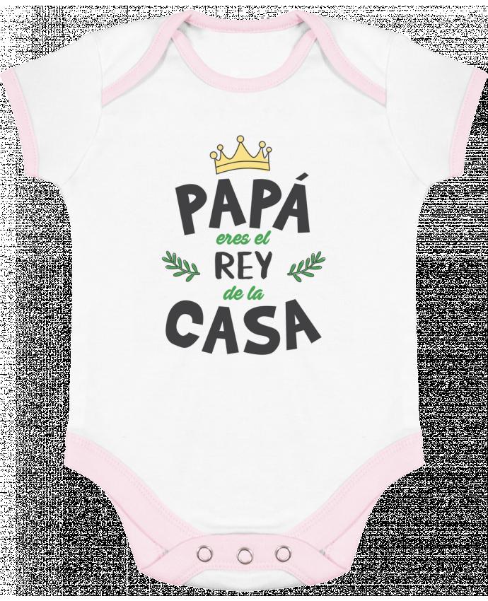 Body Bebé Contraste Papá eres el rey de la casa por tunetoo